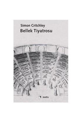 Bellek Tiyatrosu-Simon Critchley