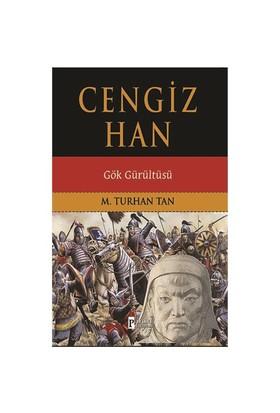 Cengiz Han: Gök Gürültüsü-Turhan Tan