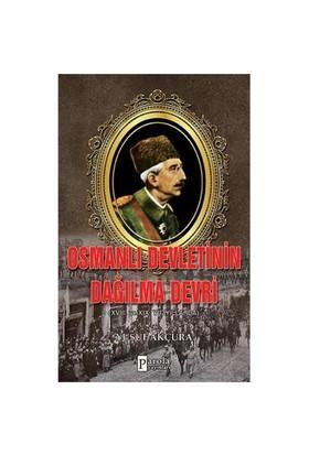 Osmanlı Devletinin Dağılma Devri-Yusuf Akçura