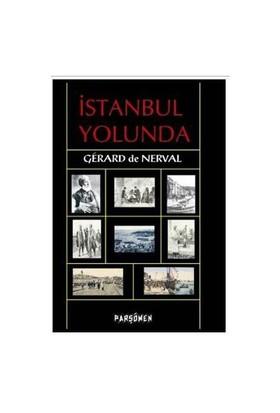 İstanbul Yolunda