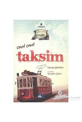 Geze Toza İstanbul 5-Cıvıl Cıvıl Taksim-Fatma Börekci