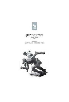 Şiir Defteri Şiir ve Hayat 2011 - Şeref Bilsel