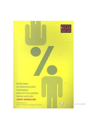 Öğretmen ve Öğrencilerin Gözünden Ders Kitaplarında İnsan Hakları: Anket Sonuçları (Ders Kitaplarınd