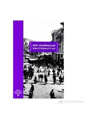 Kent Araştırmaları Bibliyografyası-Kolektif