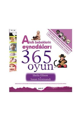 Akıllı Bebeklerin Oynadıkları 365 Oyun - Susan Ferninandi