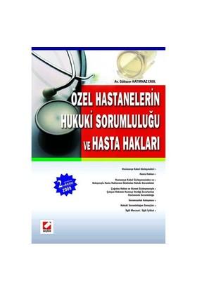 Özel Hastanelerin Hukuki Sorumluluğu Ve Hasta Hakları