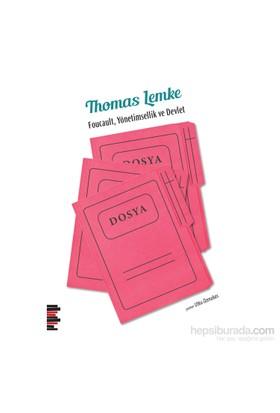 Foucault: Yönetimsellik Ve Devlet-Thomas Lemke