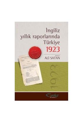 İngiliz Yıllık Raporlarında Türkiye 1923-Derleme