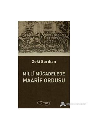 Millî Mücadelede Maarif Ordusu-Zeki Sarıhan