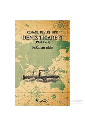 Osmanlı Devletinde Deniz Ticareti-Özlem Yıldız