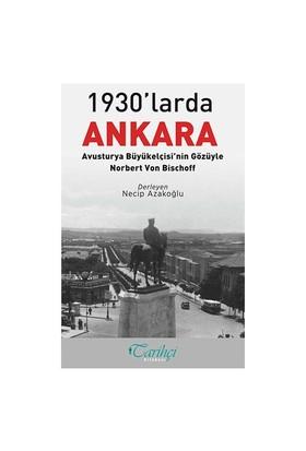 1930'Larda Ankara: Avusturya Büyükelçisi'nin Gözüyle