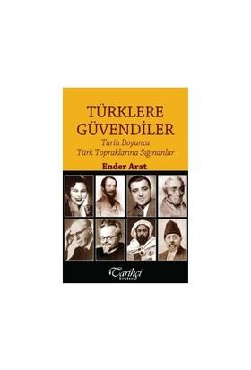 Türklere Güvendiler: Tarih Boyunca Türk Topraklarına Sığınanlar