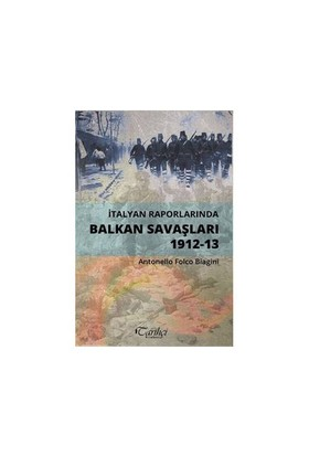 İtalyan Raporlarında Balkan Savaşları (1912-13)