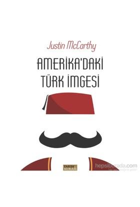 Amerika'Daki Türk İmgesi-Justin Mccarthy