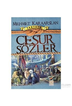 Cesur Sözler Muhteşem Tarih Serisi 1-Mehmet Karaarslan