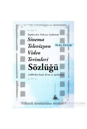 Sinema Televizyon Video Terimleri Sözlüğü-Sema Fener
