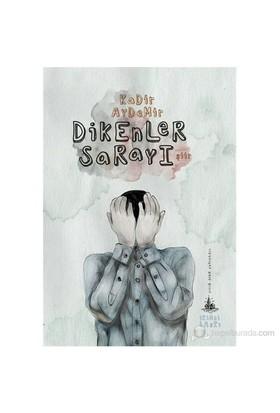 Dikenler Sarayı-Kadir Aydemir