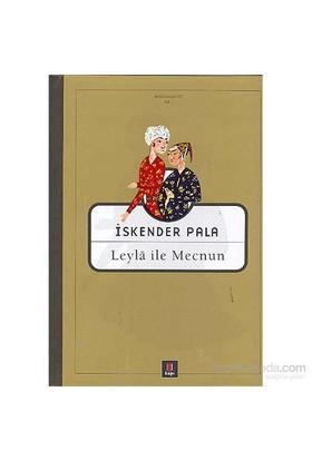 Leyla ile Mecnun - İskender Pala