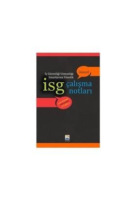 İsg İş Güvenliği Uzmanlığı Sınavlarına Yönelik Çalışma Notları-Kolektif