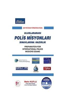 Uluslararası Polis Misyonları Sınavlara Hazırlık - Metin Kutlu