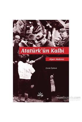Atatürk'Ün Kalbi-Alper Akdeniz