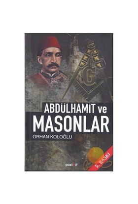 Abdulhamid Ve Masonlar