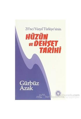 20'Nci Yüzyıl Türkiye'sinin Hüzün Ve Dehşet Tarihi
