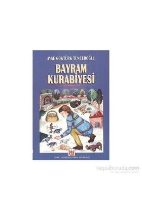 Bayram Kurabiyesi-Ayşe Göktürk Tunceroğlu