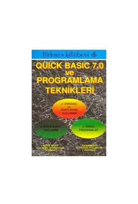 Quick Basic 7.0 Ve Programlama Teknikleri