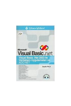 Microsoft Visual Basic .Net Veritabanı Uygulamaları Ve Ado.Net