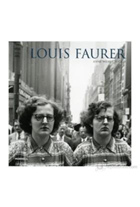 Louis Faurer-Anne Wilkes Tucker