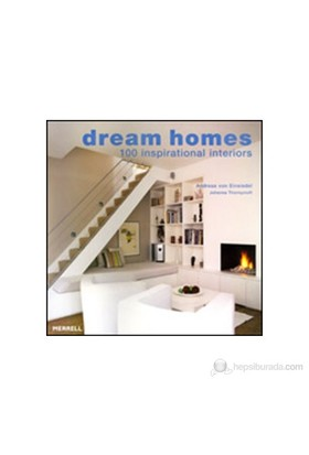 Dream Homes: 100 Inspirational Interiors-Johanna Thornycroft