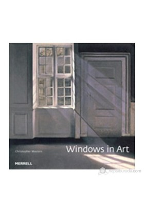 Windows İn Art-Christopher Masters