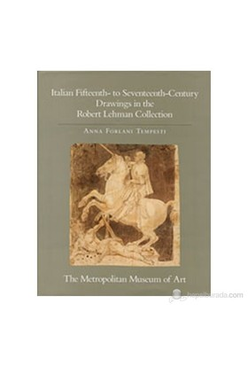 Italian Fifteenth- To Seventeenth-Century Drawings İn The Robert Lehman Collection