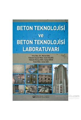 Beton Teknolojisi Ve Beton Teknolojisi Laboratuvar - Arda Işık