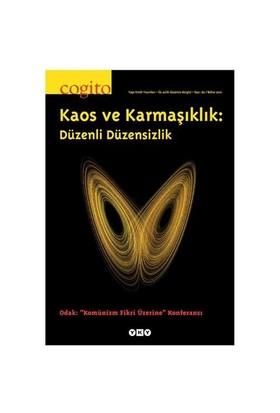 Cogito 62 – Bahar 2010 / Kaos ve Karmaşıklık: Düzenli Düzensizlik