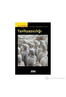 Cogito Bahar 2013 - Tarihyazıcılığı Özel Sayı-Kolektif