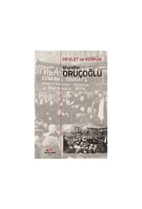 Devlet Ve Komün-Muzaffer Oruçoğlu