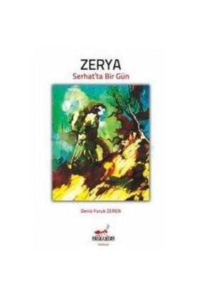 Zerya: Serhatta Bir Gün-Deniz Faruk Zeren