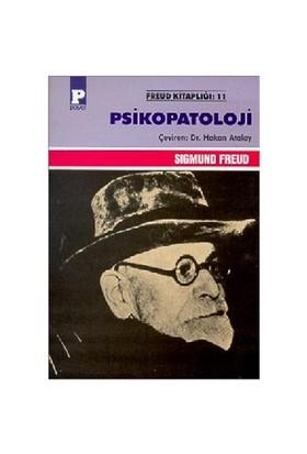 Psikopatoloji - Sigmund Freud