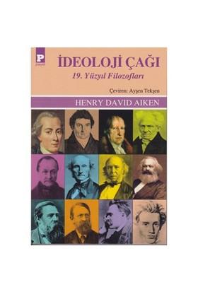İdeoloji Çağı 19. Yüzyıl Filozofları-Henry David Aiken