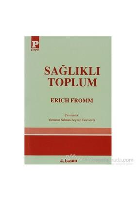 Sağlıklı Toplum-Erich Fromm