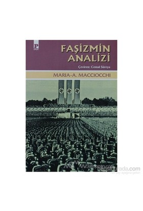 Faşizmin Analizi-Maria Antonietta Macciocchi