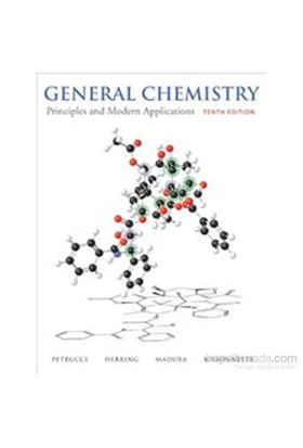 General Chemistry 10E : Principles and Modern Applications w - Ralph H. Petrucci