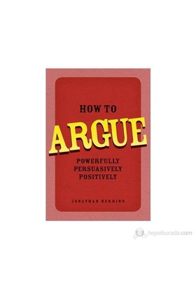 How To Argue-Jonathan Herring