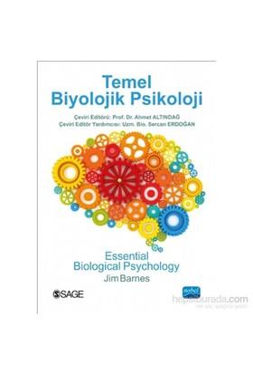 Temel Biyolojik Psikoloji - Essential Biological Psychology - Jim Barnes