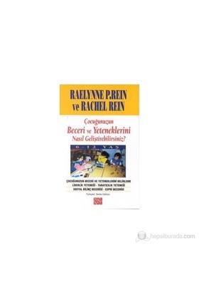 Çocuğunuzun Beceri Ve Yeteneklerini Nasıl Geliştirebilirsiniz? 6-12 Yaş-Rachel Rein