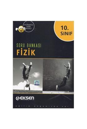 10.Sınıf Fizik Soru Bankası / Eksen Yay.