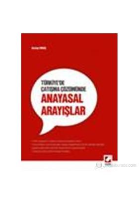 Türkiye'de Çatışma Çözümünde Anayasal Arayışlar