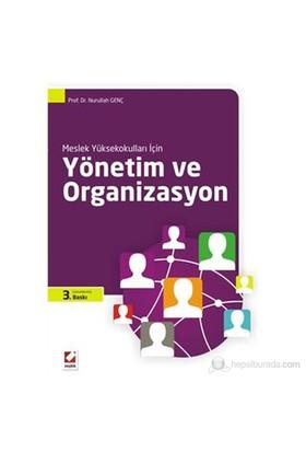 Meslek Yüksekokulları İçin Yönetim ve Organizasyon